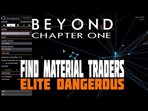 Elite Dangerous Beyond - How to Find Material Traders