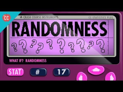 Randomness: Crash Course Statistics #17
