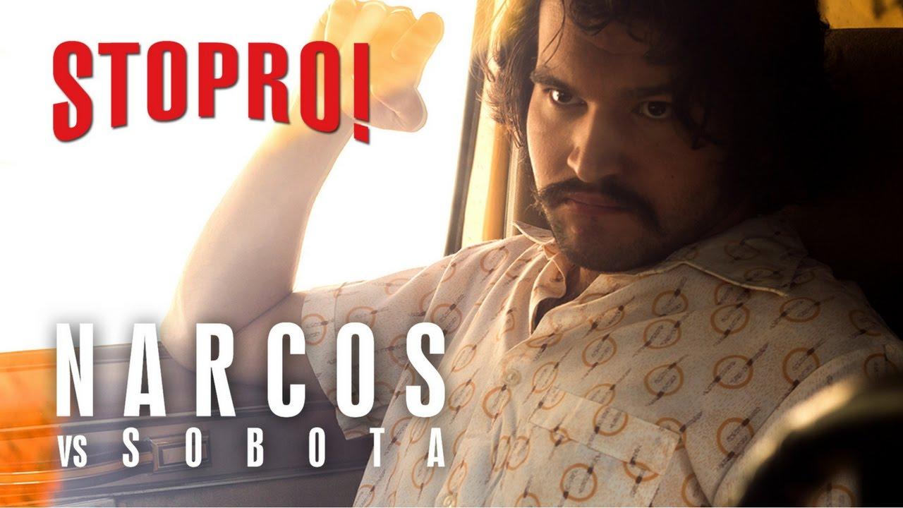 Stopro! Narcos vs Sobota