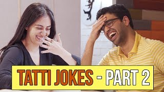 Tatti Jokes - Part 2 - The Greatest Sequel Ever | MangoBaaz