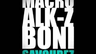 Rap Francais A Telecharger Gratuit - Macro Alk-Z Boni - Savourez