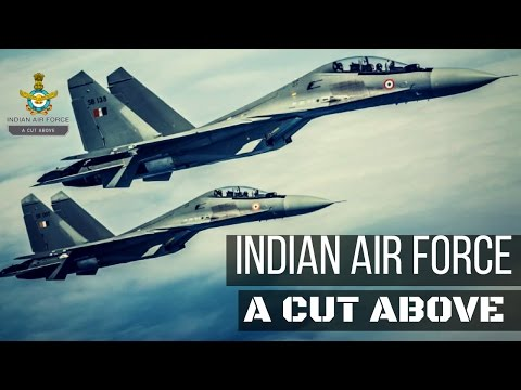 Indian Air Force  - A Cut Above