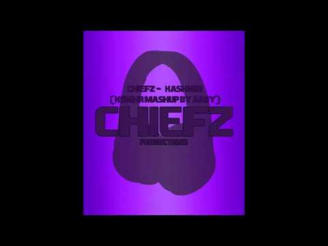 Chiefz - Kashmir (KSHMR Mashup by Aaby)