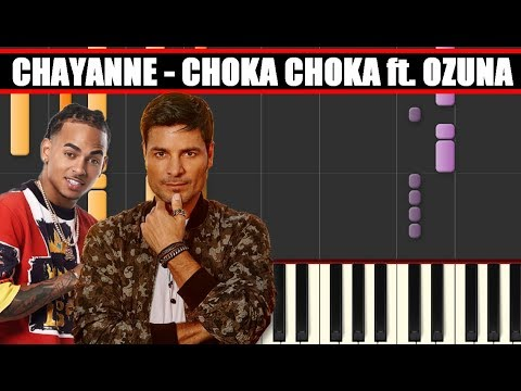 CHOKA CHOKA (Chayanne Ft. Ozuna) Piano Tutorial / Cover SYNTHESIA + MIDI & SHEETS