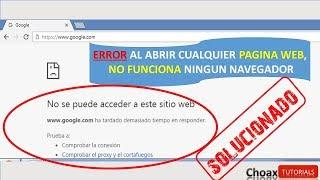 Error Navegador No funciona No se puede acceder a esta pagina web y Tengo Internet