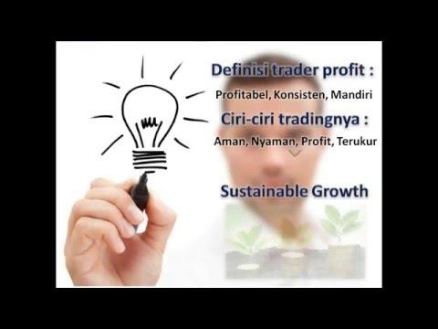Tips-tips menjadi trader profitable, konsisten dan mandiri.