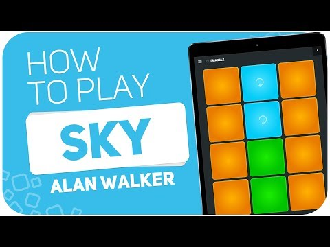 How to play: SKY (Alan Walker) - SUPER PADS - Kit Triangle