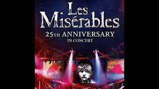 Les Miserables 25th Anniversary - 38 One Day More   Tribute