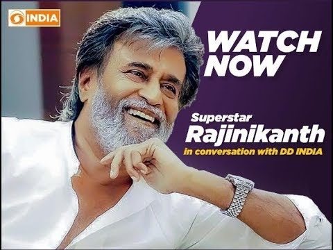 Exclusive: Superstar Rajinikanth In Conversation With DD INDIA