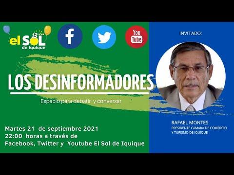 Los Desinformadores Rafael Montes Presidente Cámara de Comercio de Iquique