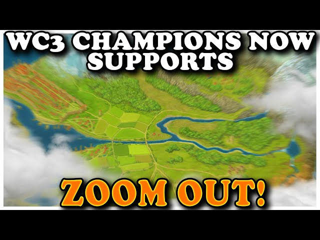 Grubby | WC3 | WC3 Champions Now Supports ZOOM OUT!