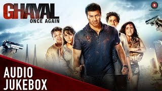 Ghayal Once Again Audio Jukebox | Sunny Deol, Soha Ali Khan, Om Puri, Tisca Chopra