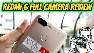 Redmi 6 Camera Functions with Samples & Camera Review (Hindi)