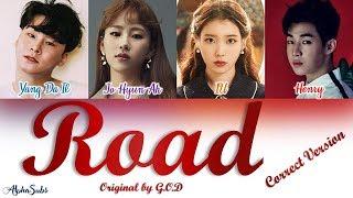 [CORRECT VER.] god (지오디) - Road [길] (Song by IU HENRY Jo Hyun Ah Yang Da Il) Lyrics/가사 [Han Rom Eng]