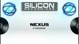 Nexus - II Vicious (Original Mix) (SR 0114-5)