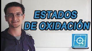 Estados de Oxidación o Números de Oxidación