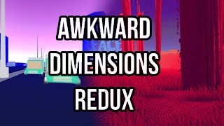 THE STRANGEST GAME ON THE INTERNET!!! | Awkward Dimensions Redux | What Is Going On?!?