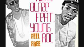Ricky Blaze feat. Young Roc - Feel Free Remix