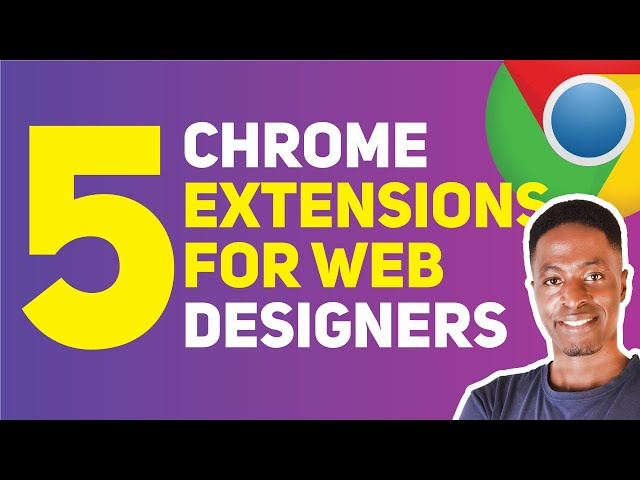 5 BEST GOOGLE CHROME EXTENSIONS FOR WEB DESIGNERS (The ones I use daily in my workflow)