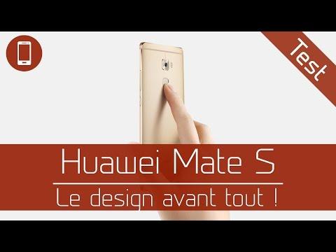 Test : Huawei Mate S - Le design avant tout !