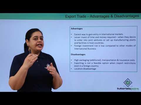 Export Trade – Advantages & Disadvantages