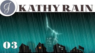 Kathy Rain ~ Gameplay ~ Let's Play ~ Cranky Sue ~ Walkthrough ~ Detective Adventure ~ Part 03