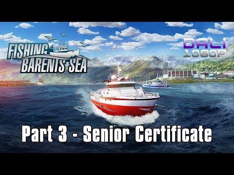 Fishing: Barents Sea   Part 3 - Senior Certificate   PC Gameplay 1080p 60fps