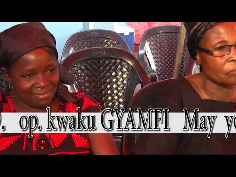 VIEWING & BURIAL  SERVICE OF LATE OPANIN KWAKU GYAMFI   {AKOMADAN} GH. PART 1