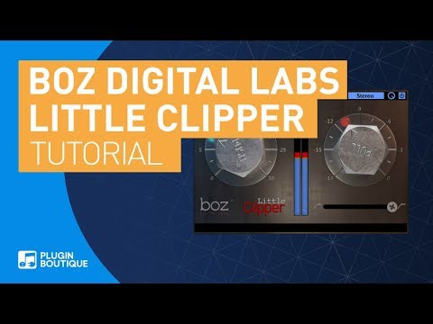 How to Get Punchy Drums with Little Clipper by Boz Digital Labs Tutorial