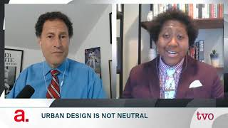 Urban Design is Not Neutral
