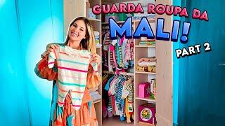 TOUR PELO GUARDA ROUPA DA MALI PARTE 2!!!