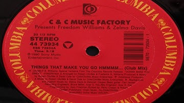 C+C Music Factory   Things That Make You Go Hmmmm    Club Mix
