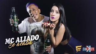 Mc Aliado - Se Acaba ( Web Clipe )  Funk TV
