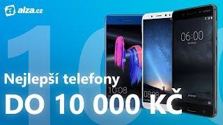 Nejlepší mobily do 10 000 Kč   březen 2018   Alza.cz
