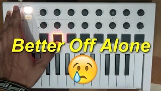 Alice Deejay - Better Off Alone (Cover) | Instrumental