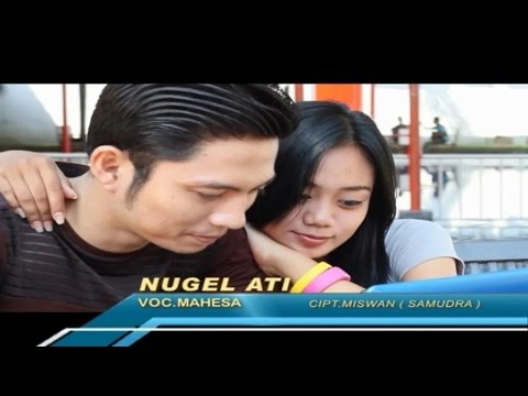 Mahesa - Nugel Ati (Official Music Video)