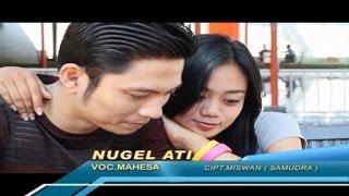 Download Mp3 Mahesa - Nugel Ati