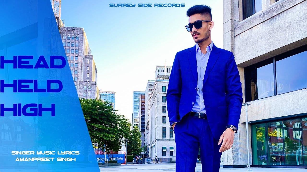 Head Held High - Amanpreet Singh | Latest song 2020