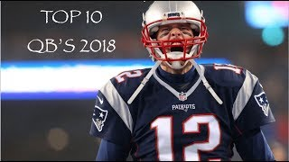 the top 10 qbs in the nfl right now