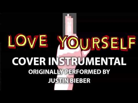 Love Yourself (Cover Instrumental) [In the Style of Justin Bieber]