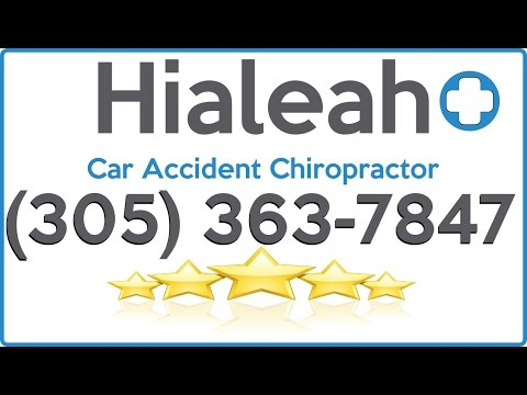 No Fault Chiropractor In Hialeah Fl