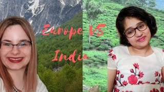 People of my community: Europe vs India