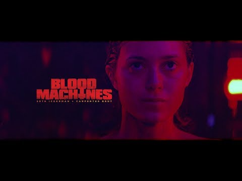 † BLOOD MACHINES † OFFICIAL TRAILER †