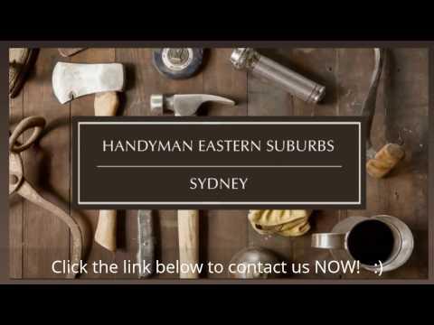 Handyman Eastern Suburbs Sydney