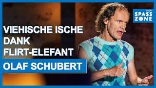 Olaf Schubert: Flirt-Elefant