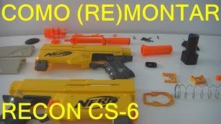Como (RE)MONTAR sua nerf RECON CS-6
