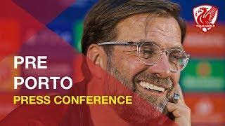 Porto vs. Liverpool | Jurgen Klopp Press Conference