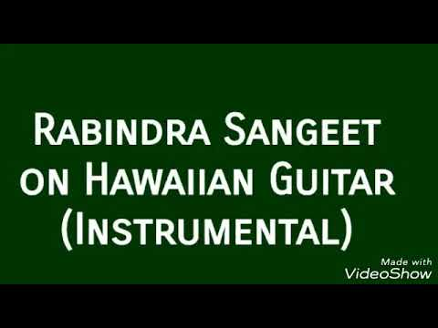 Aguner Poroshmoni on Hawaiian Guitar by Kishore Mallick