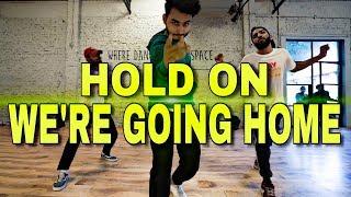 Drake - Hold On, We're Going Home feat  Majid Jordan | Mohit Solanki Choreography (Dance)