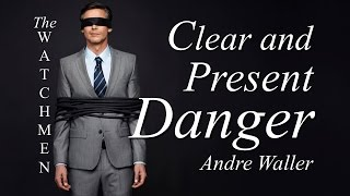"Vespers: The Watchmen: ""Clear And Present Danger"""